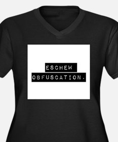 Eschew Obfuscation Plus Size T-Shirt