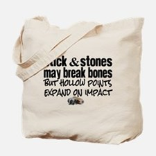 Sticks & Stones - Hollow Point Tote Bag