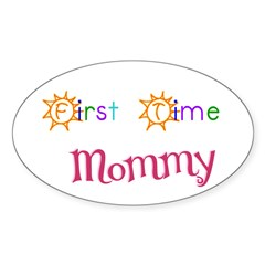 First Time Mommy Oval Decal