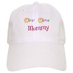 First Time Mommy Baseball Cap