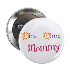 First Time Mommy Button