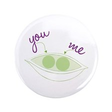 "You And Me 3.5"" Button"