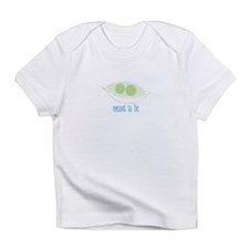 Meant To Be Infant T-Shirt