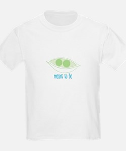 Meant To Be T-Shirt