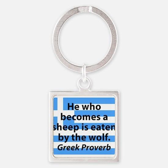 He Who Becomes A Sheep Keychains
