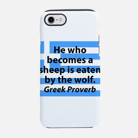 He Who Becomes A Sheep iPhone 7 Tough Case