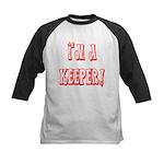 I'm a keeper Kids Baseball Jersey
