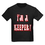 I'm a keeper Kids Dark T-Shirt