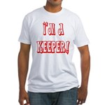 I'm a keeper Fitted T-Shirt