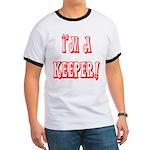 I'm a keeper Ringer T