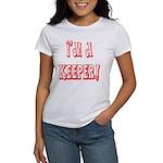 I'm a keeper Women's T-Shirt