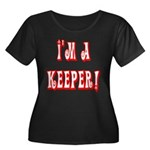 I'm a keeper Women's Plus Size Scoop Neck Dark T-S
