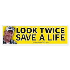 Look Twice Save a Live...Remember Bumper Sticker