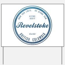 Revelstoke Ski Resort British Columbia Yard Sign