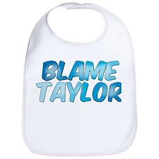 Blame Taylor Bib