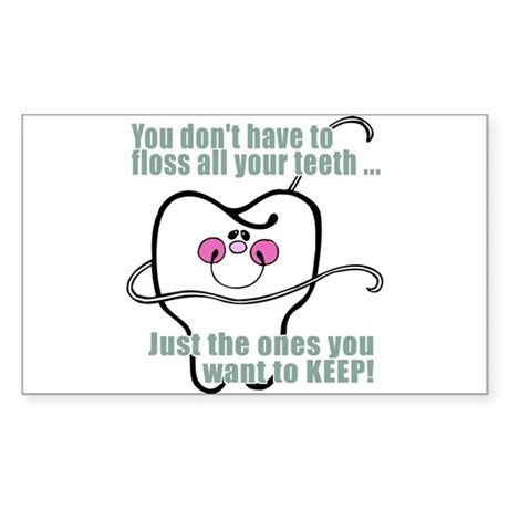 Keep Flossing! Dentist Rectangle Sticker
