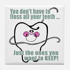 Keep Flossing! Dentist Tile Coaster