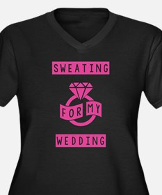 Sweating For My Wedding Plus Size T-Shirt