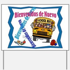 Back to School Bus-SPANISH Yard Sign