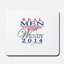 Real Men Standing with Wendy Mousepad