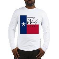 It's Wendy in Texas Long Sleeve T-Shirt