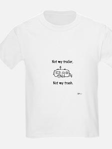 Not my trailer T-Shirt