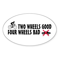 Two Wheels Good Oval Decal