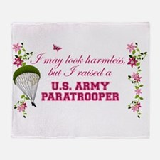 I Raised A Paratrooper Throw Blanket