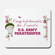 I Raised A Paratrooper Mousepad