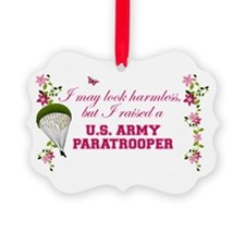 I Raised A Paratrooper Ornament