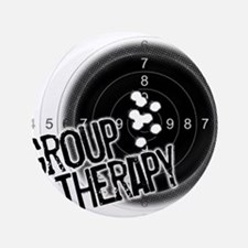 """Group Therapy 3.5"""" Button"""