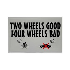 Two Wheels Good Rectangle Magnet (10 pack)