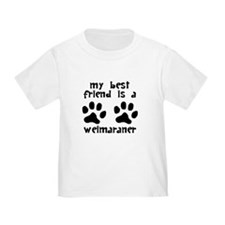 My Best Friend Is A Weimaraner T-Shirt