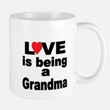 Love is being a Grandma Mugs