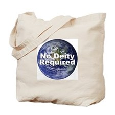 """No Deity Required"" Tote Bag"