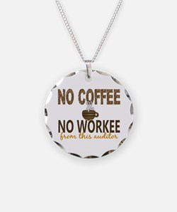 Auditor No Coffee No Workee Necklace