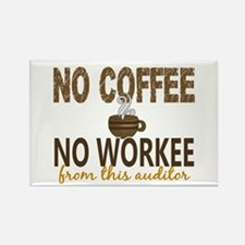 Auditor No Coffee No Workee Rectangle Magnet