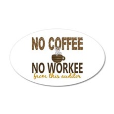 Auditor No Coffee No Workee Wall Decal