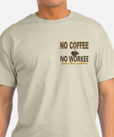 Auditor No Coffee No Workee T-Shirt