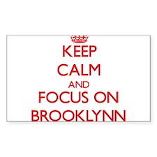 Keep Calm and focus on Brooklynn Decal