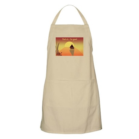 That's it, I'm gone BBQ Apron