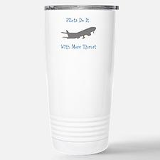 pilots do it with more thrust Travel Mug