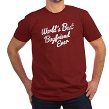 worlds best boyfriend ever T-Shirt
