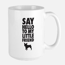Say Hello to My Little Friend French Bulldog Mugs