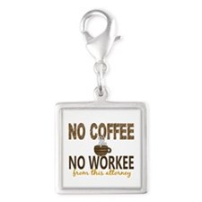 Attorney No Coffee No Workee Silver Square Charm