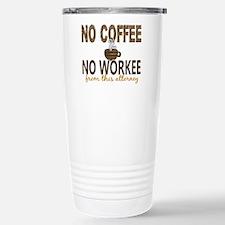 Attorney No Coffee No W Travel Mug