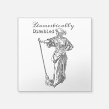 Domestically Disabled Sticker
