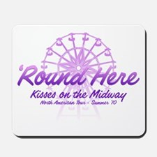 Round Here Mousepad
