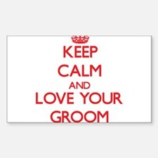 Keep Calm and Love your Groom Decal