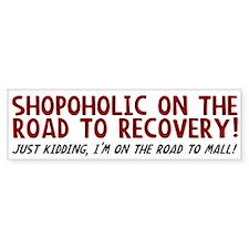 Shopoholic Bumper Bumper Sticker